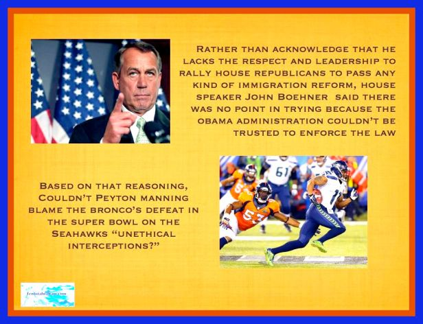 If Peyton Manning Were a Coward He Could Apply Boehner Reasoning to the Bronco's Defeat
